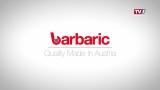Unternehmen die bewegen - Barbaric, ein Familienunternehmen auf Expansionskurs