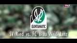 SV Guntamatic Ried vs. FC Blau Weiß Linz