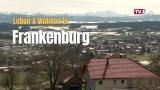 Leben und Wohnen in Frankenburg Teil 1