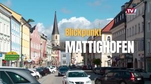 Blickpunkt Mattighofen Teil 1
