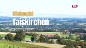 Taiskirchen, eine sympathische Innviertler Gemeinde