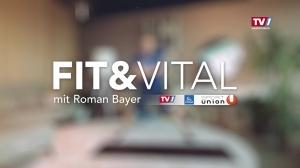 Fit&Vital mit Roman Bayer / Folge 14