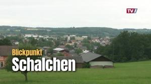 Blickpunkt Schalchen - lebenswerte Gemeinde mit starker Wirtschaft