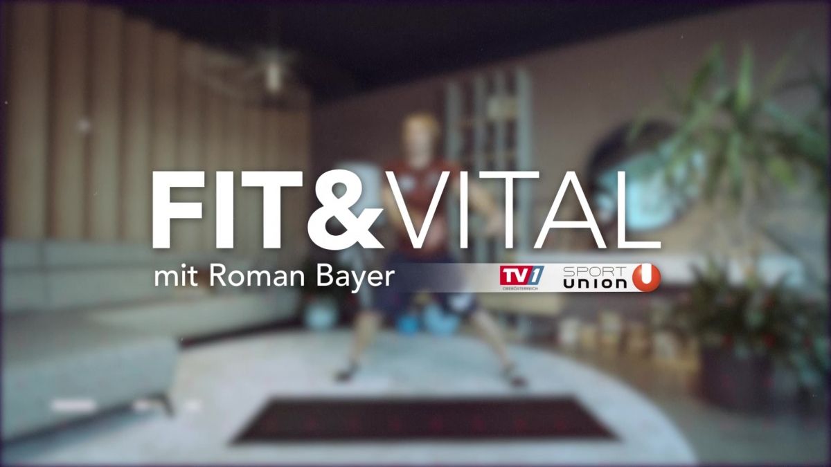 Fit&Vital mit Roman Bayer